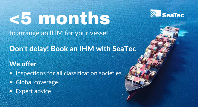 The race is on for SeaTec to undertake IHMs ahead of 31st December deadline